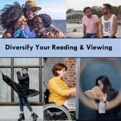 diversify your reading and viewing