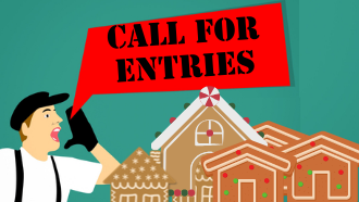 Call for Gingerbread House entries