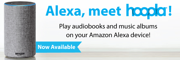 Hoopla now available through Alexa devices.
