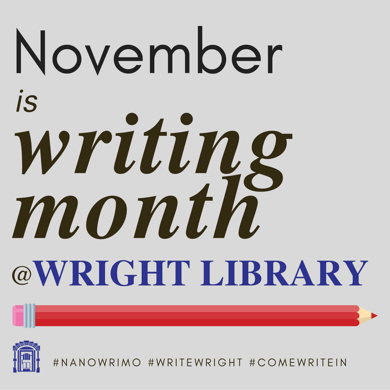 November is writing month at wright library