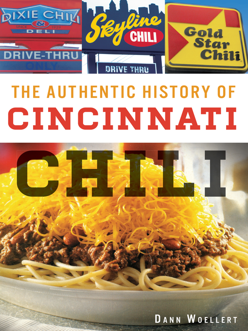 Authentic History of Cincinnati Chili